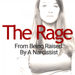 The Rage From Being Raised By A Narcissistic Parent