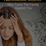 What It's Like to Have a Narcissistic Mother