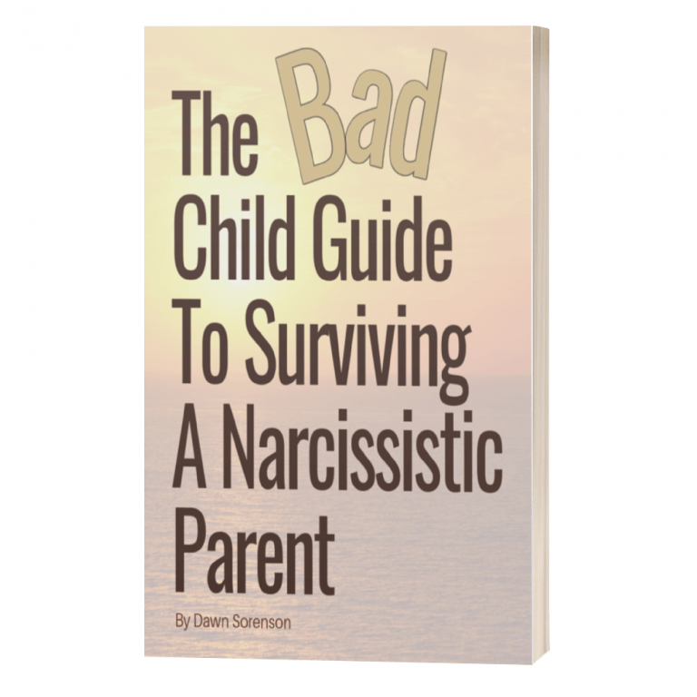 Bad Child Guide To Surviving A Narcissistic Parent